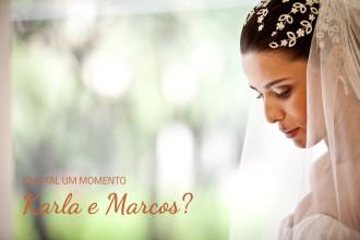 Karla e Marcos | Casamento | São Paulo